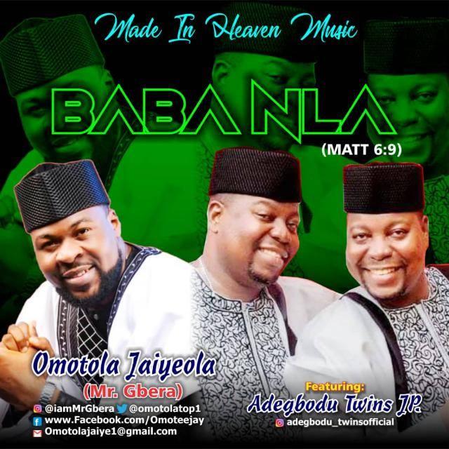 GOSPEL MUSIC : OMOTOLA JAIYEOLA FT ADEGBODU TWINS – BABANLA