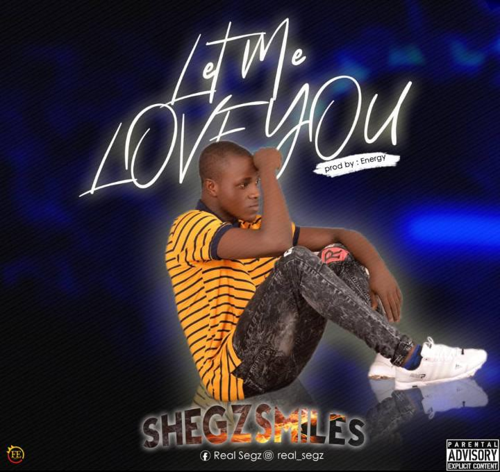 https://www.wavyvibrations.com/2019/07/music-shegzmiles-let-me-love-you.html