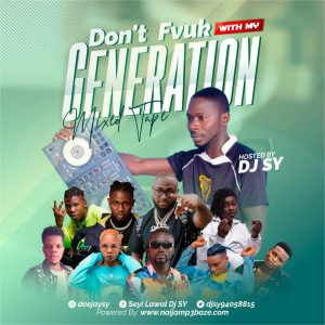 DJ Sy – Don't fuck with My Generation [Mixtape]